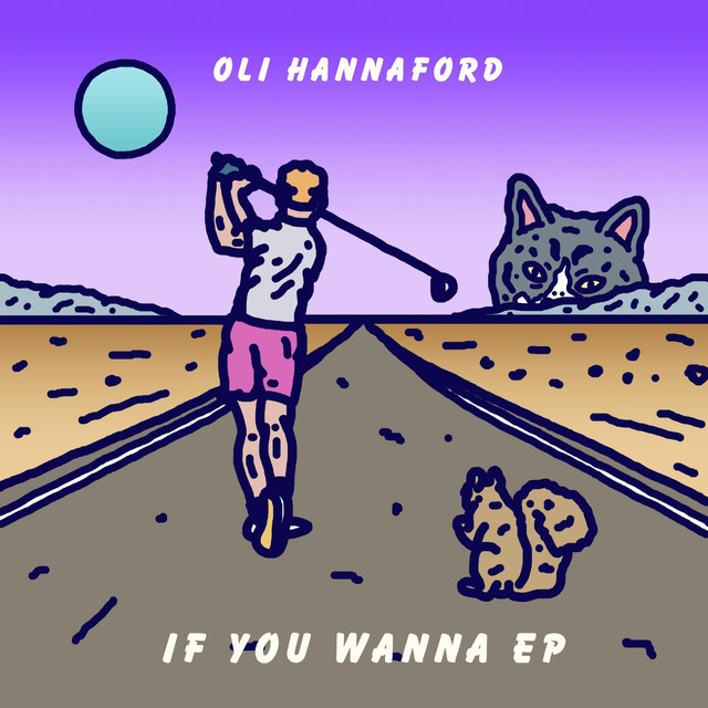 Oli Hannaford IF YOU WANNA ft. ONLY GIRL